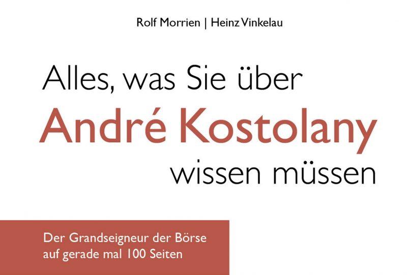 """Buchbesprechung:  """"Alles, was Sie über André Kostolany wissen müssen"""""""