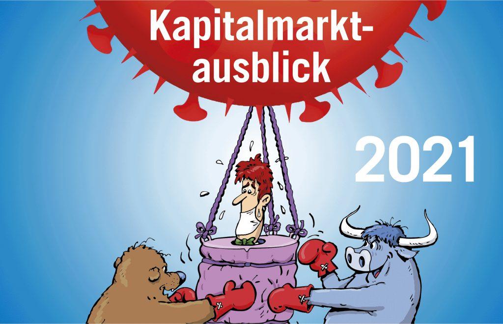Kapitalmarktausblick 2021