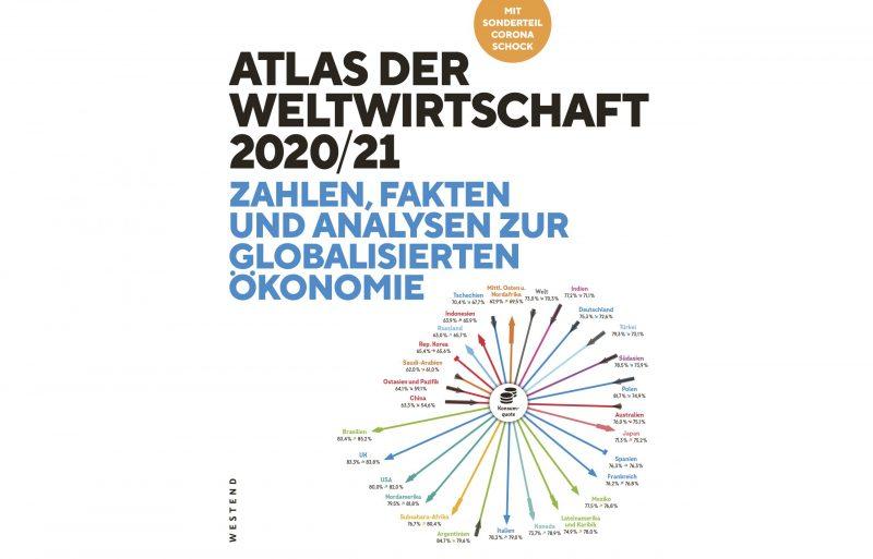 """Buchbesprechung: """"Atlas der Weltwirtschaft 2020/21"""""""